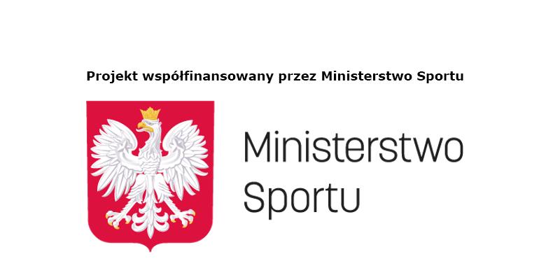 Projekt współfinansowany przez Ministerstwo Sportu